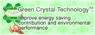 Green Crystal Technology